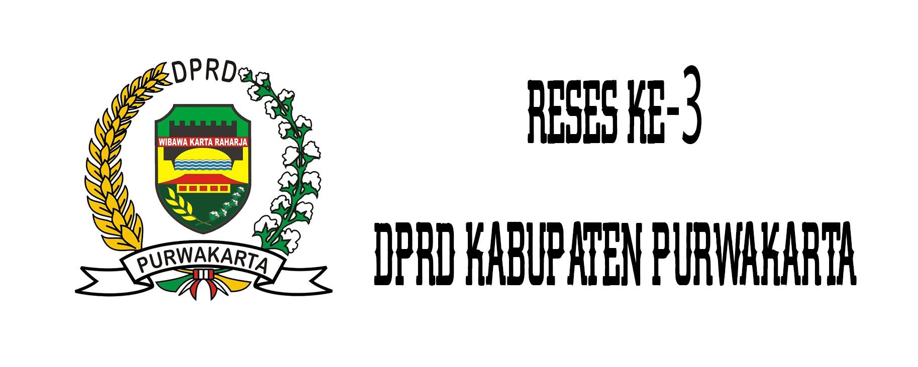 KEGIATAN RESES KE-3 DPRD KABUPATEN PURWAKARTA